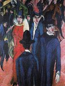 Berlin Street Scene 1913 - Ernst Ludwig Kirchner