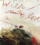 Wilder Shores of Love 1985 - Cy Twombly